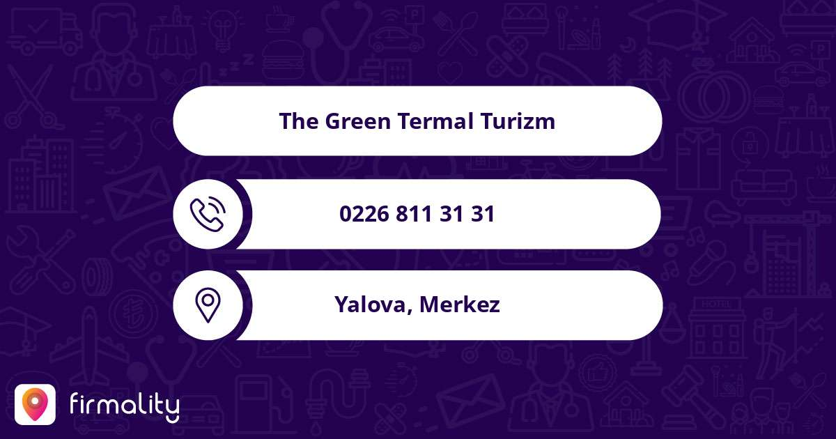 The Green Termal Turizm